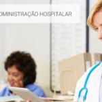 A Ouvidoria na Administração Hospitalar